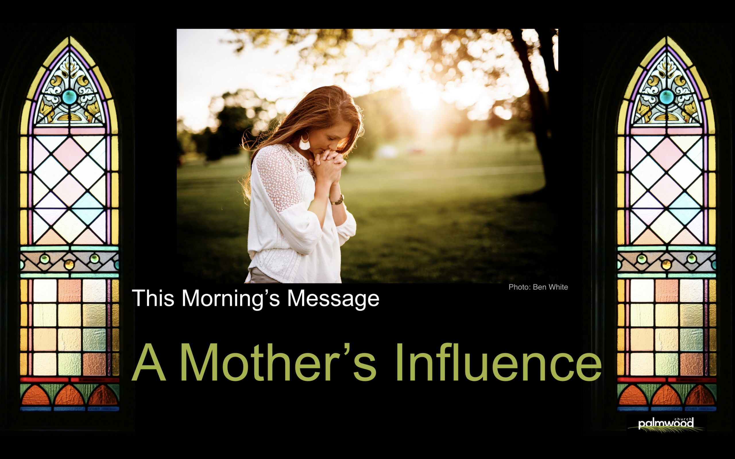 A Mother's Influence