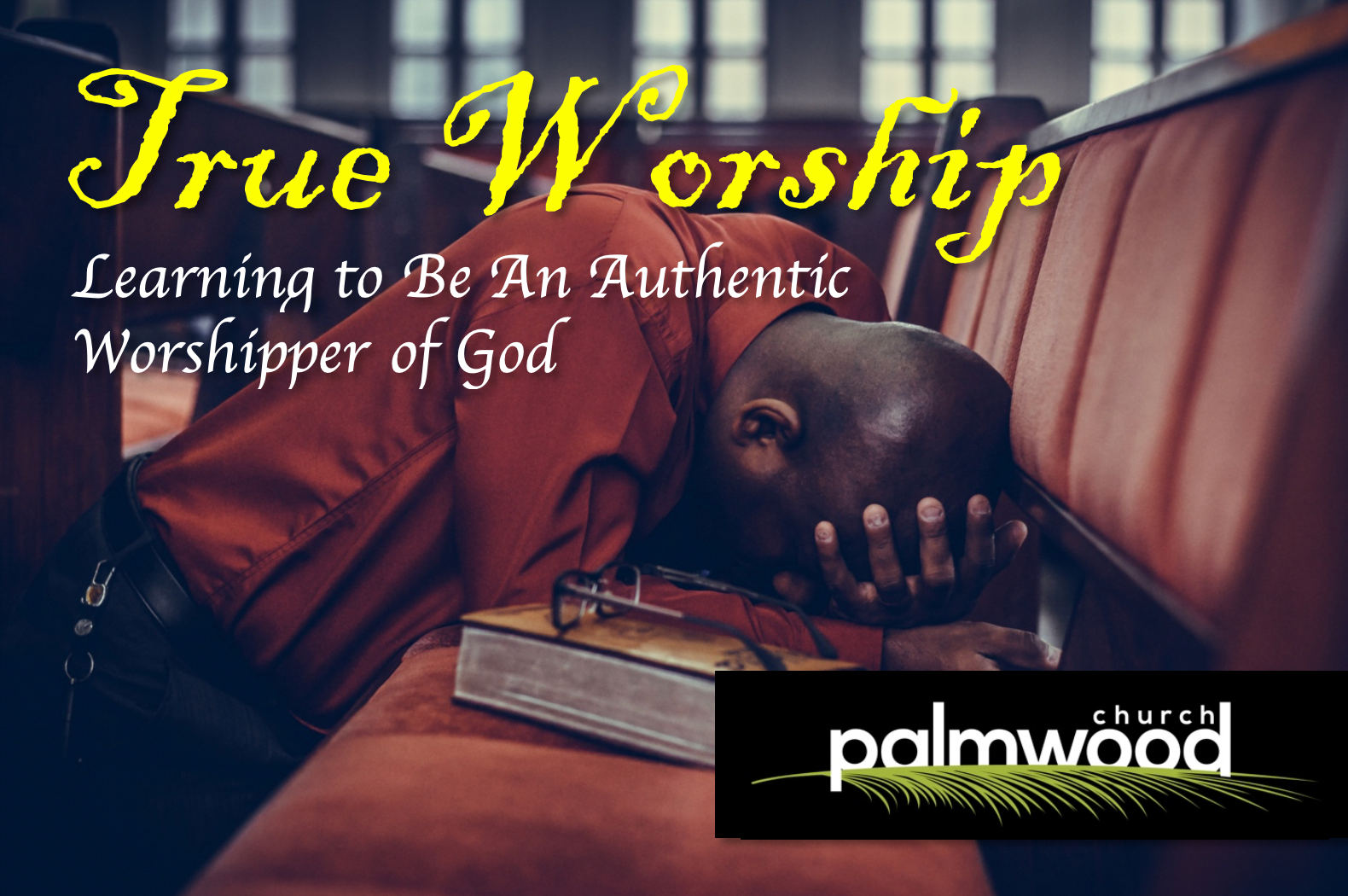 True Worship: Reverence