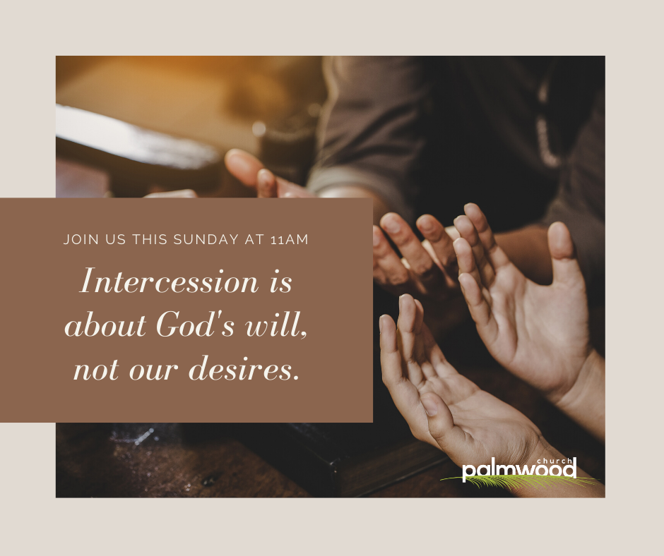 Launching an Intercessory Prayer Movement in Your Church -- A Lesson on Intercessory Prayer